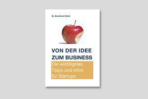 Die wichtigsten Tipps und Infos für Startups
